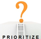 prioritize Set Your Priorities for Success in Business and Life