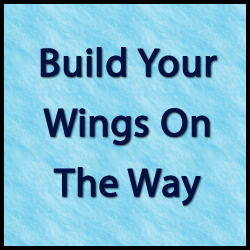 build your wings Build Your Wings On The Way